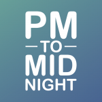 PM to Midnight